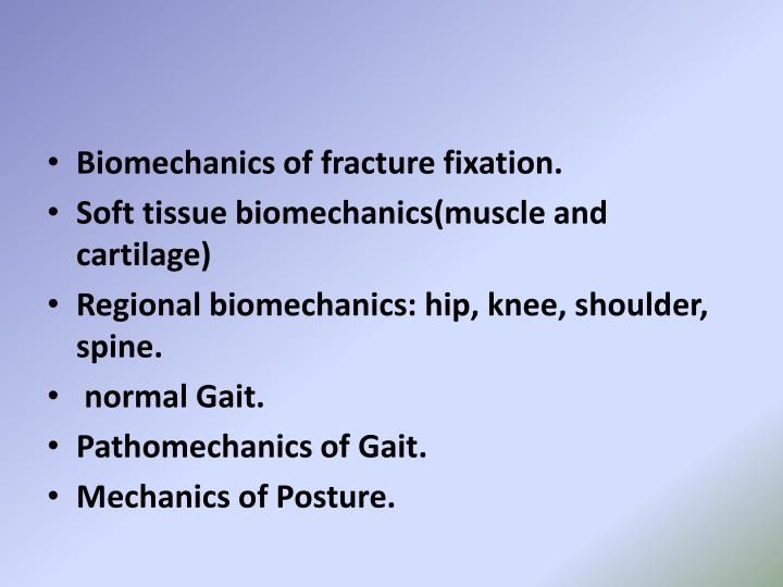 Biomechanics of fracture fixation.