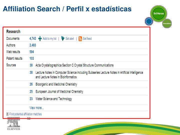 Affiliation Search / Perfil x estadísticas