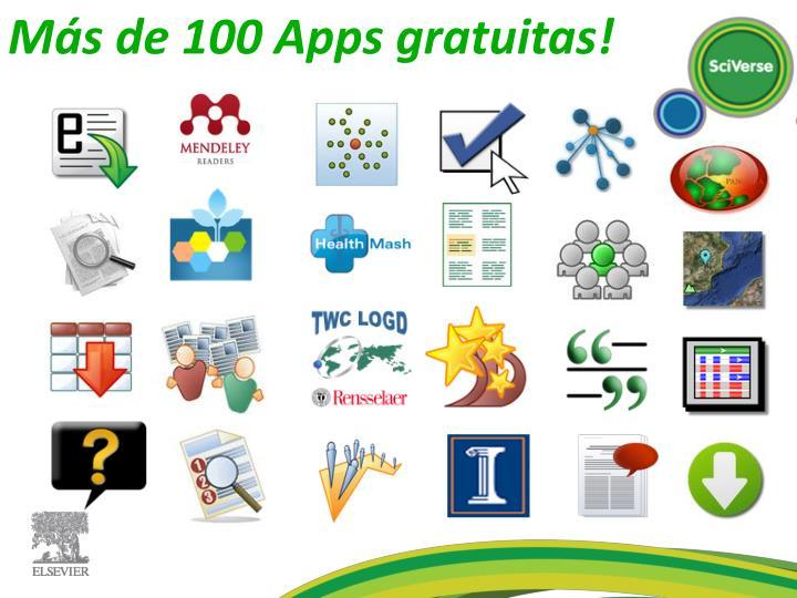 Más de 100 Apps gratuitas!