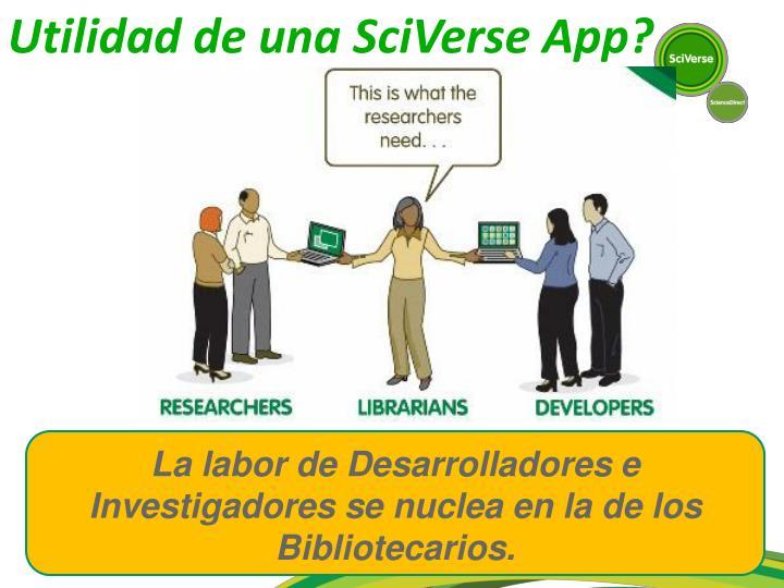 Utilidad de una SciVerse App?