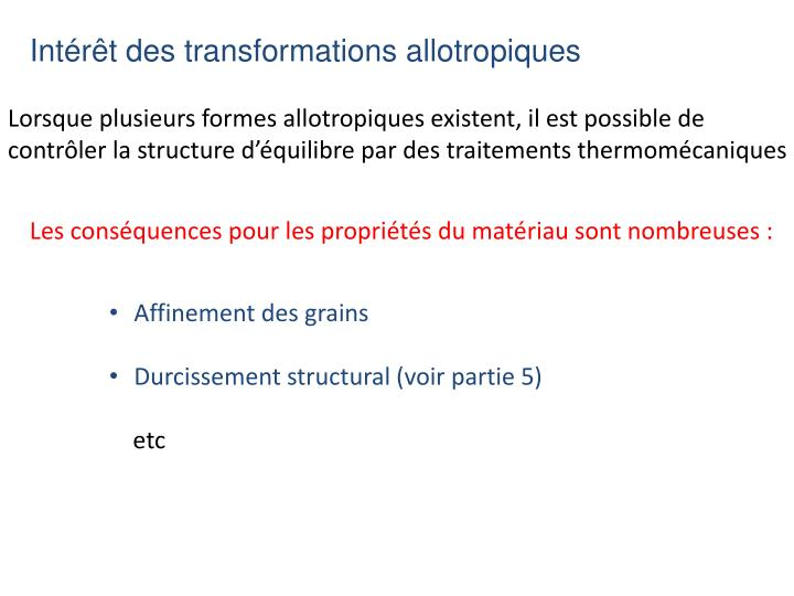 Intérêt des transformations allotropiques
