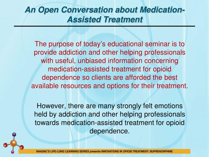 An Open Conversation about Medication-Assisted Treatment