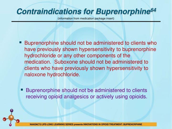 Contraindications for Buprenorphine
