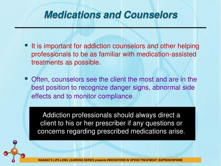 Medications and Counselors
