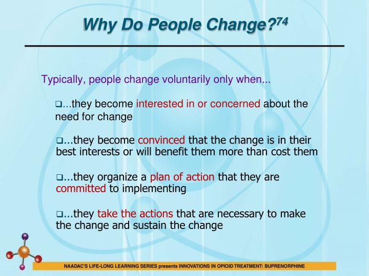 Why Do People Change?