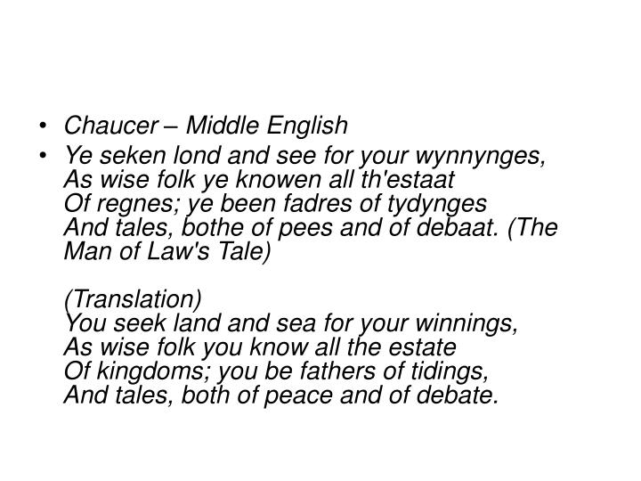 Chaucer – Middle English