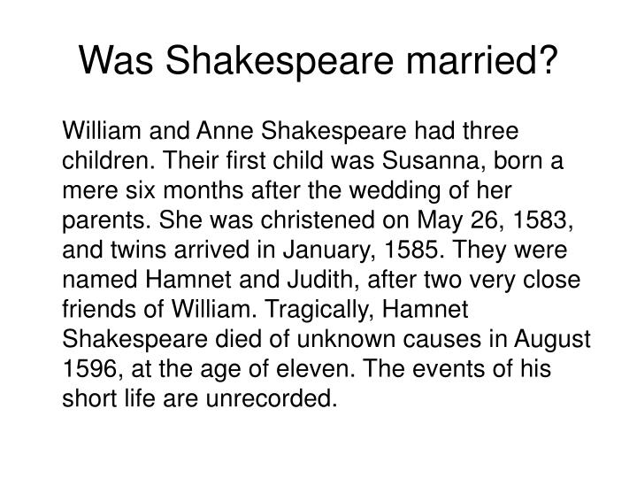 Was Shakespeare married?