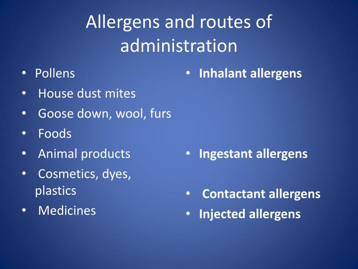 Allergens and routes of