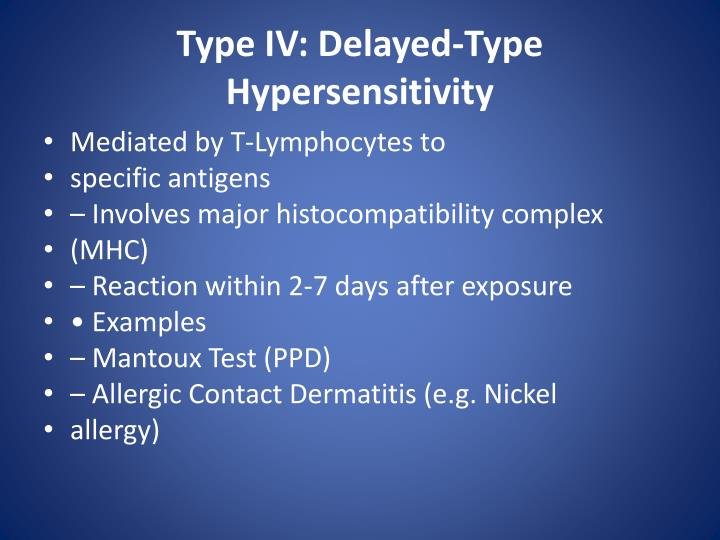 Type IV: Delayed-Type Hypersensitivity