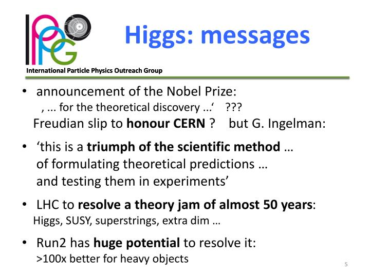 Higgs: messages