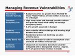 managing revenue vulnerabilities
