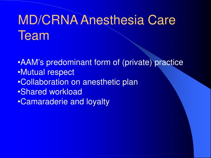 MD/CRNA Anesthesia Care Team