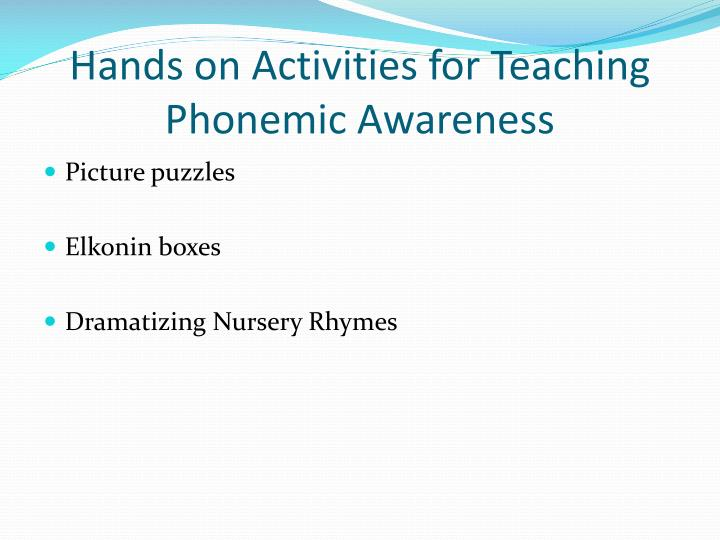 Hands on Activities for Teaching Phonemic Awareness