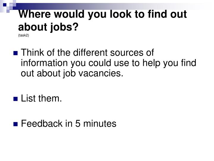 Where would you look to find out about jobs?