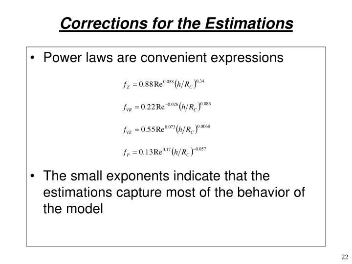 Corrections for the Estimations