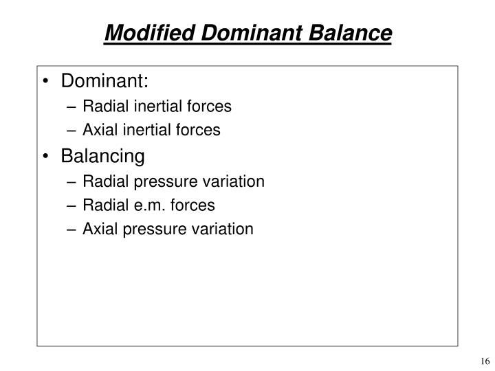 Modified Dominant Balance