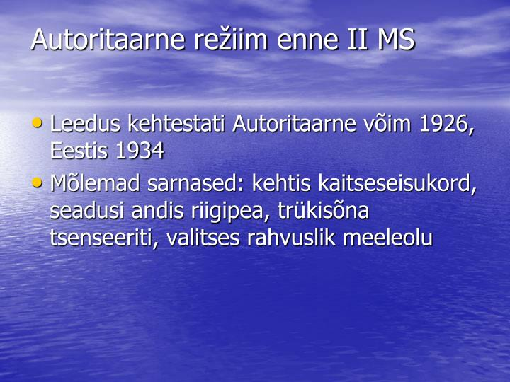 Autoritaarne režiim enne II MS