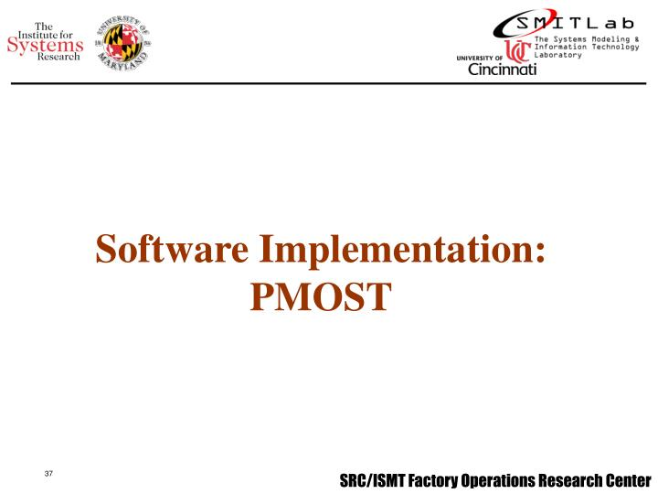 Software Implementation: PMOST