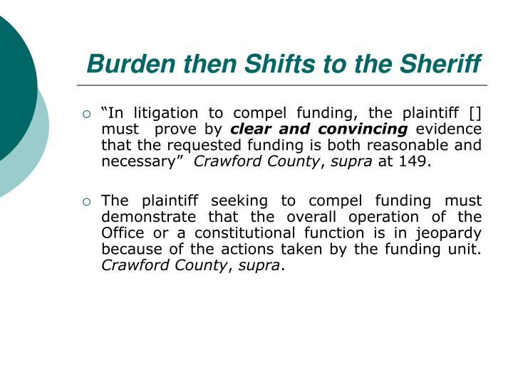 Burden then Shifts to the Sheriff