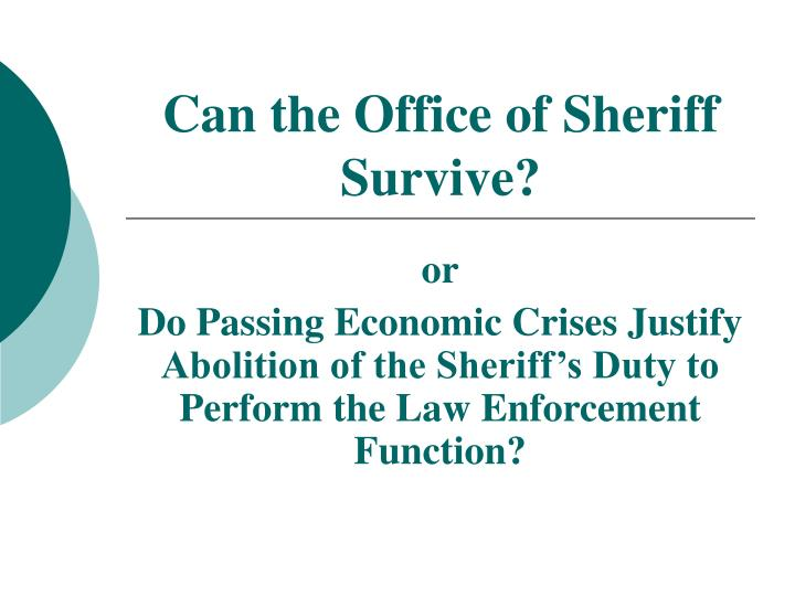 Can the office of sheriff survive