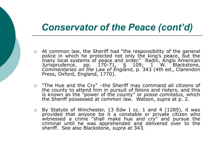 Conservator of the Peace (cont'd)