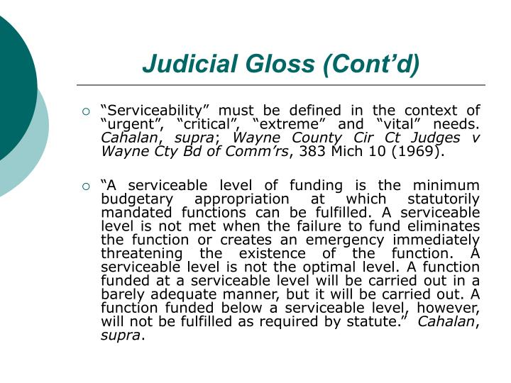 Judicial Gloss (Cont'd)
