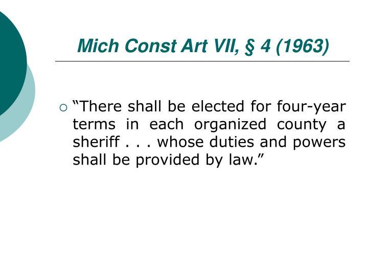 Mich Const Art VII, § 4 (1963)
