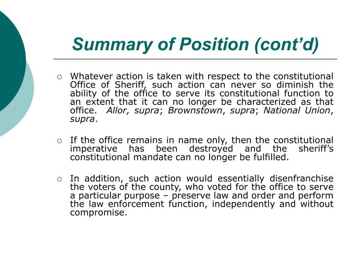 Summary of Position (cont'd)