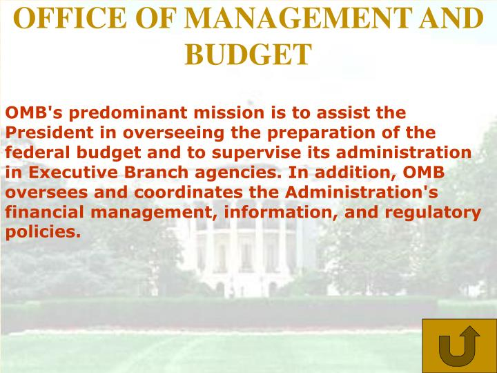 OFFICE OF MANAGEMENT AND BUDGET