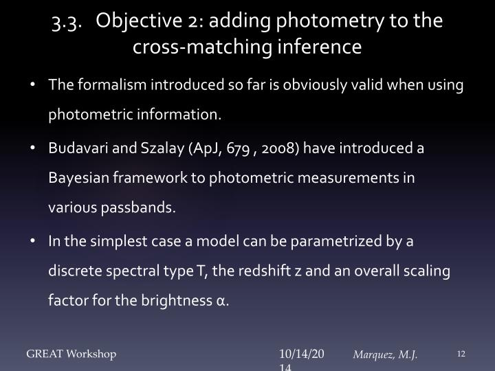 3.3.   Objective 2: adding photometry to the cross-matching inference