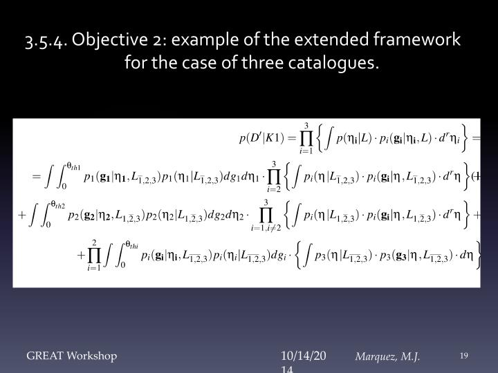3.5.4. Objective 2: example of the extended framework for the case of three catalogues.