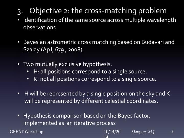 3.    Objective 2: the cross-matching problem