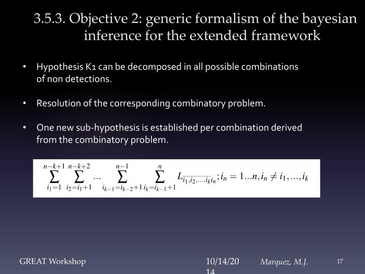 3.5.3. Objective 2: generic formalism of the bayesian inference for the extended framework