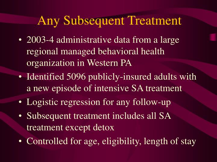 Any Subsequent Treatment