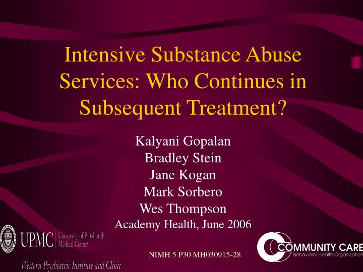 intensive substance abuse services who continues in subsequent treatment