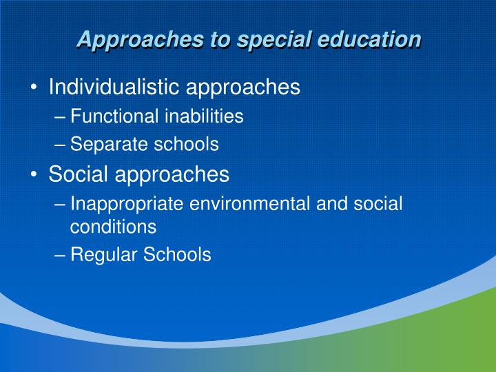 Approaches to special education