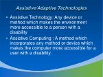 assistive adaptive technologies