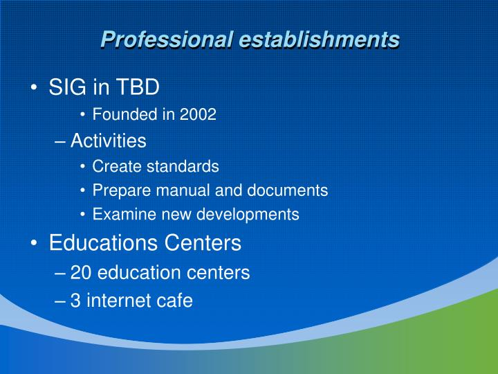 Professional establishments