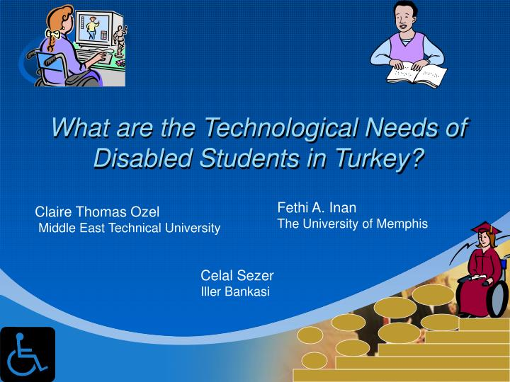 What are the technological needs of disabled students in turkey