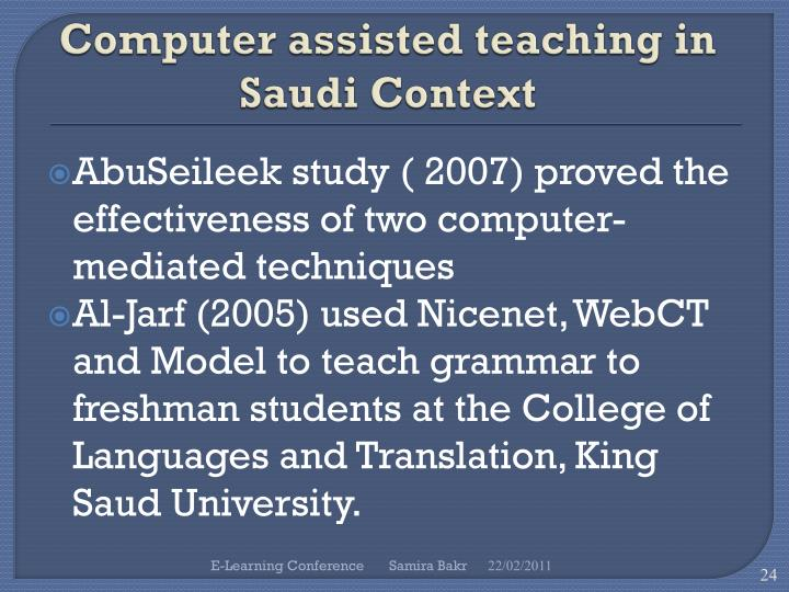 Computer assisted teaching in Saudi Context