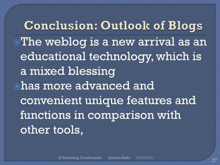 Conclusion: Outlook of Blogs