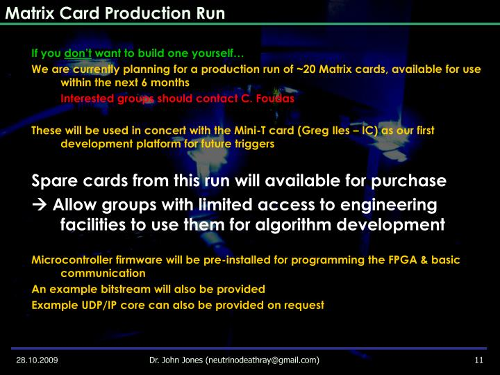 Matrix Card Production Run