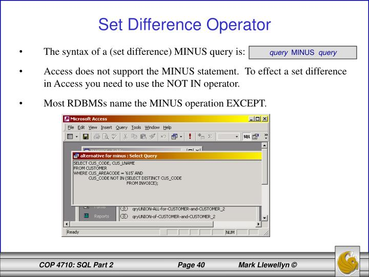 The syntax of a (set difference) MINUS query is: