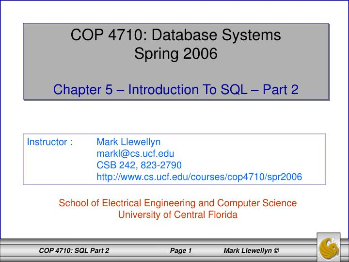 COP 4710: Database Systems