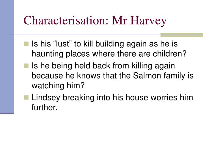 Characterisation: Mr Harvey