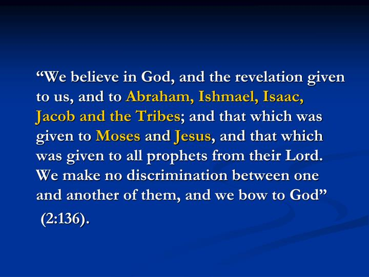 """""""We believe in God, and the revelation given to us, and to"""
