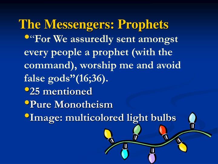 The Messengers: Prophets