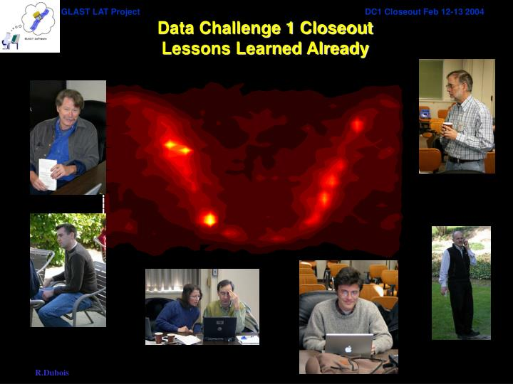 Data challenge 1 closeout lessons learned already