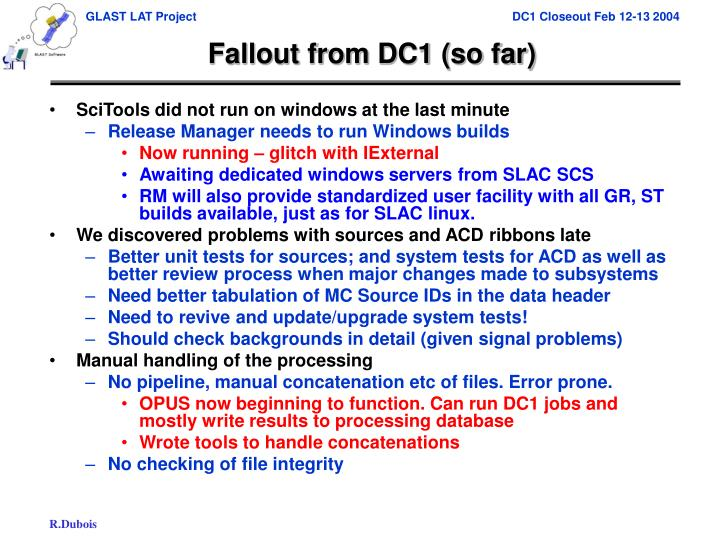 Fallout from DC1 (so far)