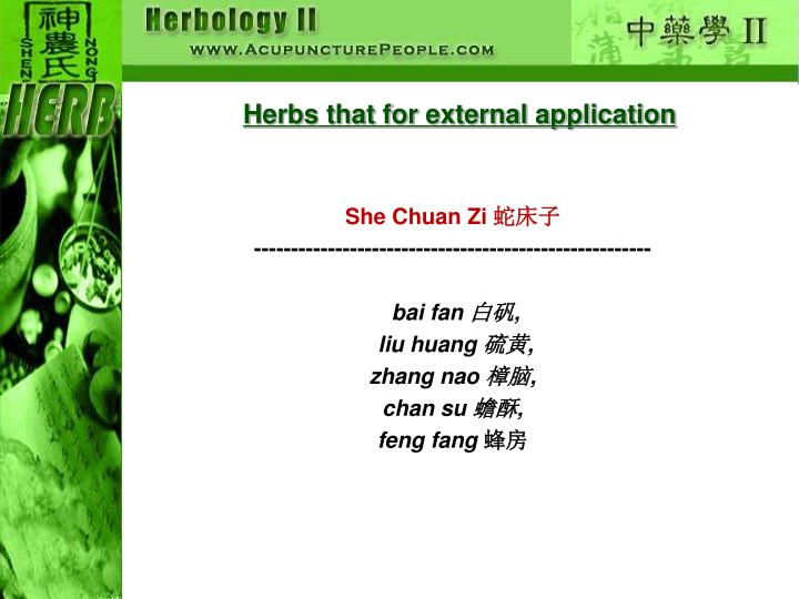 Herbs that for external application